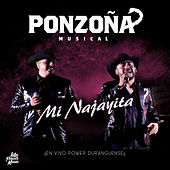 Mi Najayita (En Vivo) de Ponzoña Musical