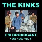 The Kinks FM Broadcast 1964-1967 vol. 1 by The Kinks