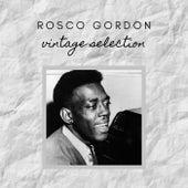 Rosco Gordon - Vintage Selection de Rosco Gordon