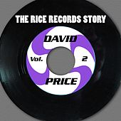 The Rice Records Story: David Price Vol. 2 by David Price