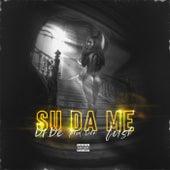 Su Da Me by Dr De
