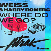 Where Do We Go? (A-Trak Remix) by Weiss