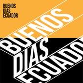 Buenos Días Ecuador von Various Artists