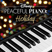 Disney Peaceful Piano: Holiday de Disney Peaceful Piano