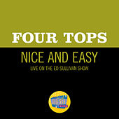 Nice And Easy (Live On The Ed Sullivan Show, January 30, 1966) by The Four Tops