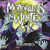 Creatures (Deluxe Edition) by Motionless In White