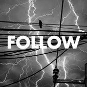 Follow by R.I.O.T.