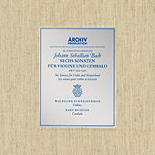 Bach, J.S.: Sonatas for Violin and Harpsichord BWV 1014-1019 by Karl Richter