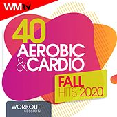 40 Aerobic & Cardio Fall Hits 2020 Workout Session (Unmixed Compilation for Fitness & Workout 135 Bpm / 32 Count) by Workout Music Tv