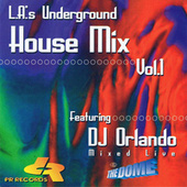 L.A.'s Underground House Mix Vol.1 de Various Artists