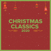 Christmas Classics 2020 by Various Artists