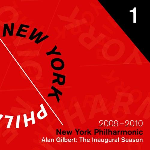 The Alan Gilbert Era Begins: The Inaugural Season, 2009 - 2010 by New York Philharmonic