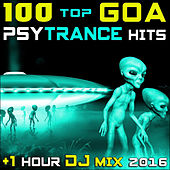 100 Top Goa Psy Trance Hits + 1 Hr DJ Mix 2016 by Goa Doc