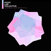 Love Really Hurts Without You (arr. piano) von Music Lab Collective