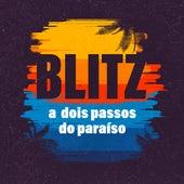A Dois Passos do Paraíso de Blitz