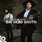 The Dead South | OurVinyl Sessions von The Dead South