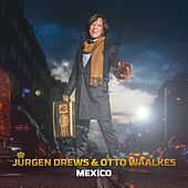 Mexico de Jürgen Drews