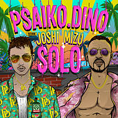 Solo by Psaiko.Dino