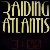 3:00 AM di Raiding Atlantis
