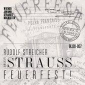 Feuerfest! (Historical Recording) by Wiener Johann-Strauss-Orchester