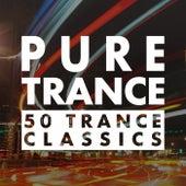 Pure Trance - 50 Trance Classics de Various Artists