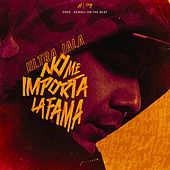No Me Importa La Fama by Ultra Jala