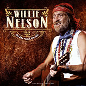 On the road, On Air (live) by Willie Nelson