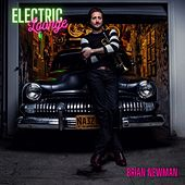 Electric Lounge by Brian Newman