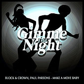 MAKE A MOVE BABY (CLUBMIX) by Block and Crown