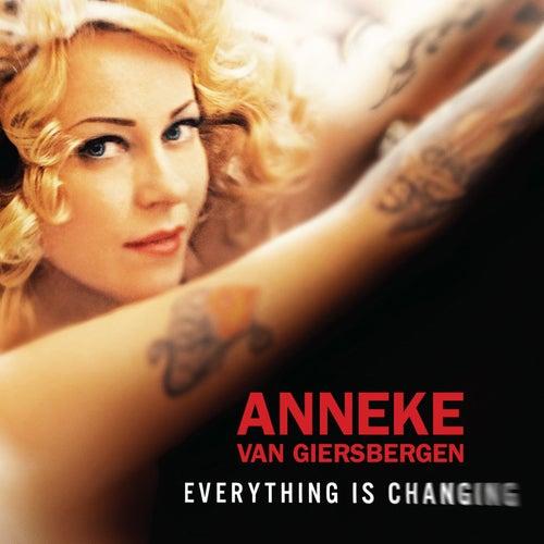 Everything Is Changing by Anneke van Giersbergen