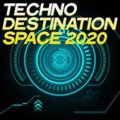 Techno Destination Space 2020 de Various Artists