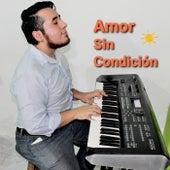 Amor sin condición by Jona Juárez