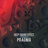 Pragma de Deep Sound Effect