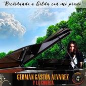 Recordando a Gilda Con Mi Piano (Cover) de Germán Gastón Álvarez y La Chueca