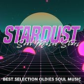 Stardust Soul Music Stars (Best Selection Oldies Soul Music) de Various Artists
