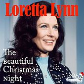 The Beautiful Christmas Night von Loretta Lynn