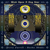 Wish Upon A Dog Star von Perry Farrell