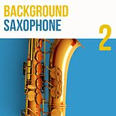 Background 2, Saxophone von James Moody, Flip Philips, Don Wilkerson, Gene Ammons, Lou Donaldson, Art Pepper, Lucky Thompson, Serge Chaloff, Don Byas, Paul Horn Quintet, Johnny Hodges, Jimmy Woods, Ben Webster, Harry Carney, Fred Jackson, Gigi Gryce, Clifford Brown, JR Monterose