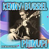 Phinupi (Remastered) by Kenny Burrell