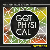 Get Physical Radio - October 2020 by Get Physical Radio