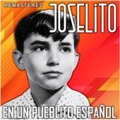 En un Pueblito Español (Remastered) von Joselito