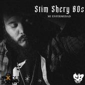 Mi Enfermedad von Stim Shery 80s