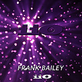 Frank Bailey vs iiO Remastered (feat. Nadia Ali) by iio