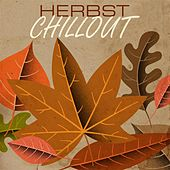 Herbst Chillout von Various Artists