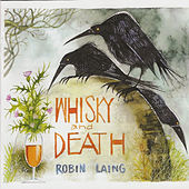 Whisky and Death by Robin Laing