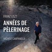 Franz Liszt - Années de pèlerinage by Michele Campanella