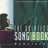The Greatest Songbook: Babyface by Various