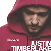 I'm Lovin' It by Justin Timberlake