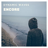 Encore de Dynamic Waves