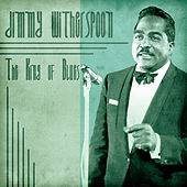 The King of Blues (Remastered) de Jimmy Witherspoon
